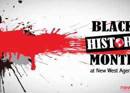 Black History Month at New West Agency